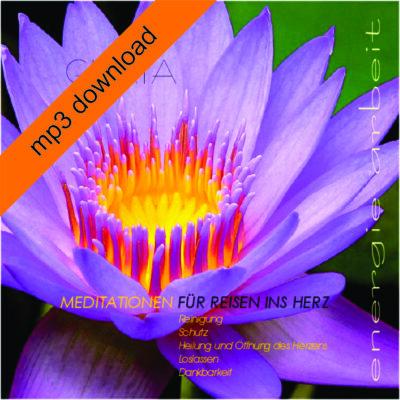 Meditationen für Reisen ins Herz mp3 Herunterladen